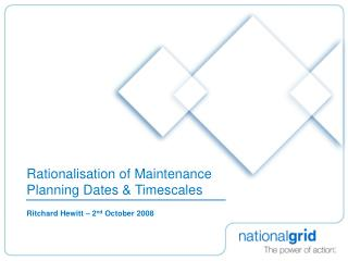 Rationalisation of Maintenance Planning Dates & Timescales
