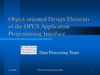 Object-oriented Design Elements of the OPUS Application Programming Interface