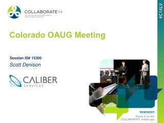 Colorado OAUG Meeting
