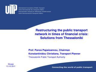Prof. Panos Papaioannou, Chairman Konstantinidou Christiana, Transport Planner