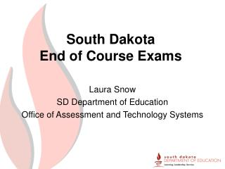 South Dakota End of Course Exams