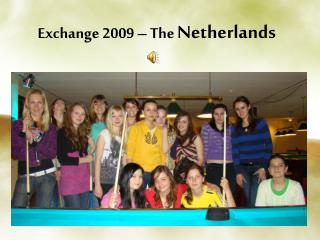 Exchange 2009 – The  Netherlands