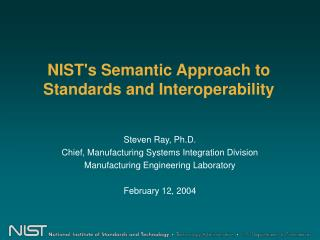 NIST's Semantic Approach to Standards and Interoperability