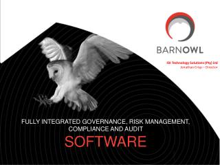 FULLY INTEGRATED GOVERNANCE, RISK MANAGEMENT, COMPLIANCE AND AUDIT  SOFTWARE