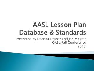 AASL Lesson Plan Database & Standards