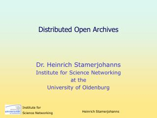 Distributed Open Archives