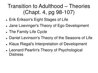 Transition to Adulthood   Theories Chapt. 4, pg 98-107