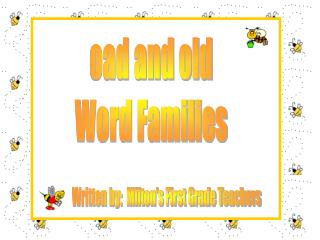 oad and old Word Families