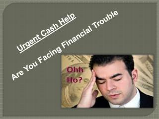 Quick Way To Solve Immediate Cash Needs