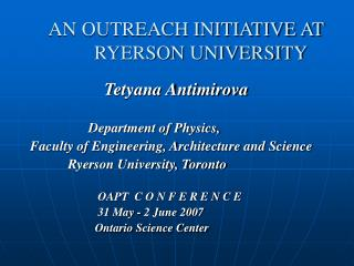 AN OUTREACH INITIATIVE AT       RYERSON UNIVERSITY