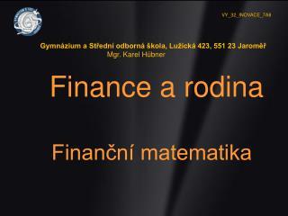 Finance a rodina