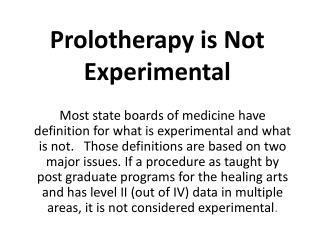 Prolotherapy is Not Experimental