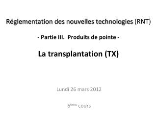 Lundi 26 mars 2012 6 �me  cours