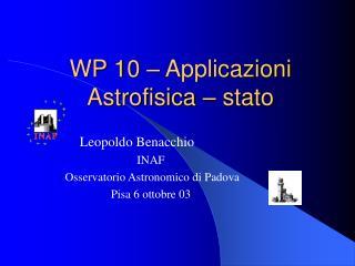 WP 10 – Applicazioni Astrofisica – stato