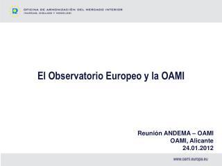 El Observatorio Europeo y la OAMI