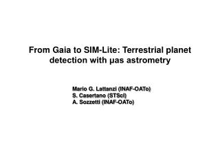 From Gaia to SIM-Lite: Terrestrial planet detection with μas astrometry
