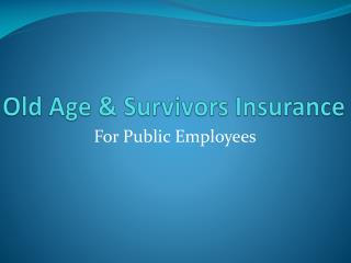 Old Age & Survivors Insurance