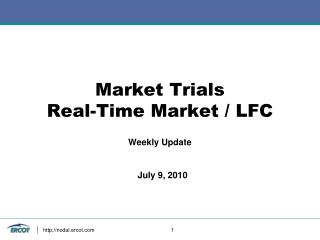 Market Trials Real-Time Market / LFC