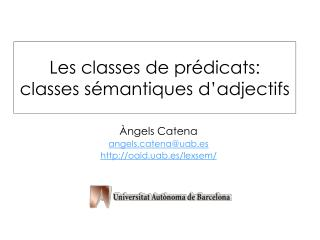 Les classes de prédicats: classes sémantiques d'adjectifs