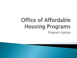 Office of Affordable Housing Programs
