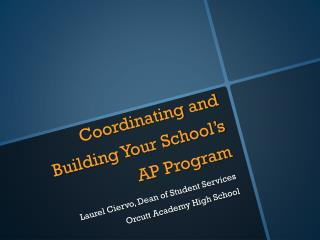 Coordinating and Building Your School's AP Program