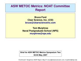 ASW METOC Metrics: NOAT Committee Report