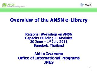 Overview of the ANSN e-Library Regional Workshop on ANSN  Capacity Building IT Modules
