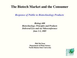 The Biotech Market and the Consumer