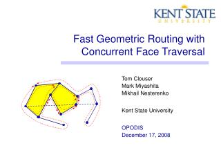 Fast Geometric Routing with Concurrent Face Traversal
