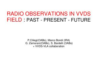 The contribution of radio observations for multi- λ  surveys