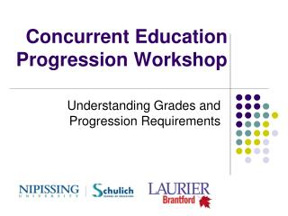 Concurrent Education Progression Workshop