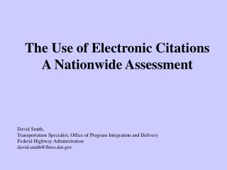 The Use of Electronic Citations A Nationwide Assessment
