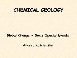 CHEMICAL GEOLOGY