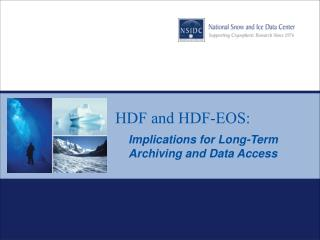 HDF and HDF-EOS:
