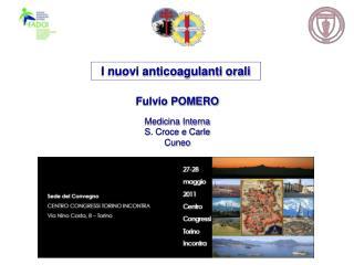 Fulvio POMERO Medicina Interna S. Croce e Carle Cuneo