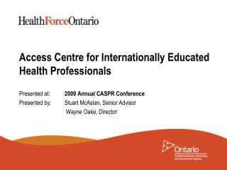 Access Centre for Internationally Educated  Health Professionals