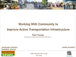 Working With Community to Improve Active Transportation Infrastructure