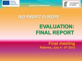EVALUATION:  FINAL REPORT