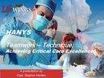 HANYS  Teamwork   Technique:  Achieving Critical Care Excellence