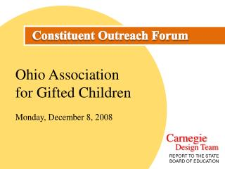 Ohio Association for Gifted Children Monday, December 8, 2008