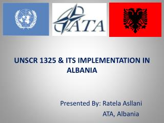 UNSCR 1325 & ITS IMPLEMENTATION IN ALBANIA