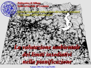 Politecnico di Milano Sede territoriale di Cremona
