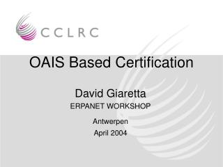 OAIS Based Certification