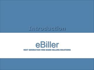 NEXT GENERATION WEB BASED BILLING SOLUTIONS
