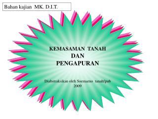 KEMASAMAN  TANAH DAN   PENGAPURAN Diabstraksikan oleh Soemarno tanahfpub  2009