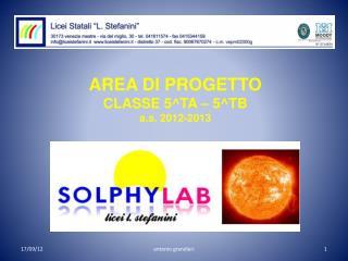 AREA DI PROGETTO  CLASSE 5^TA – 5^TB  a.s. 2012-2013