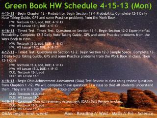 Green Book HW Schedule 4-15-13 (Mon)