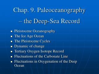 Chap. 9. Paleoceanography  – the Deep-Sea Record