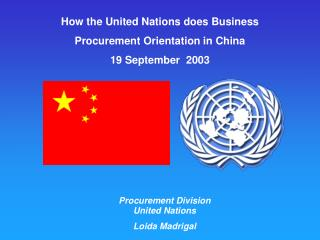 How the United Nations does Business  Procurement Orientation in China 19 September  2003