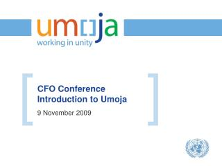 CFO Conference   Introduction to Umoja